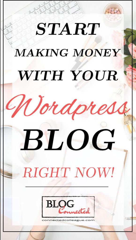 WORDPRESS BLOG: Setup and start making money with your WordPress Blog