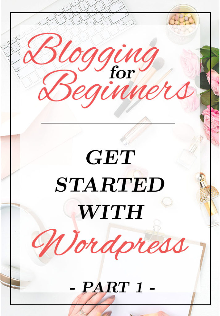 Blogging for Beginners - Website Hosting for your WordPress Blog Page