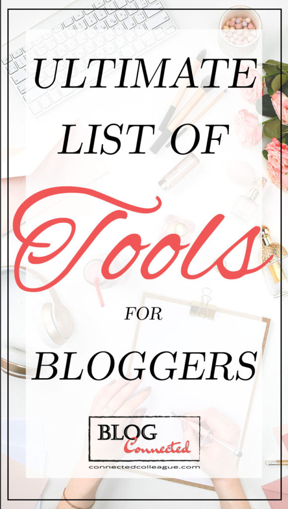 Ultimate list of resources and tools for bloggers