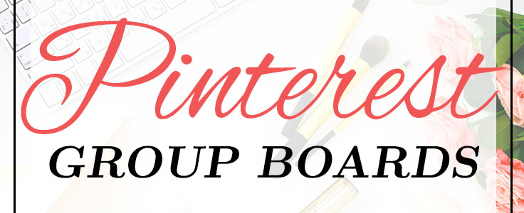 Pinterest Group Boards for Bloggers Feature Image