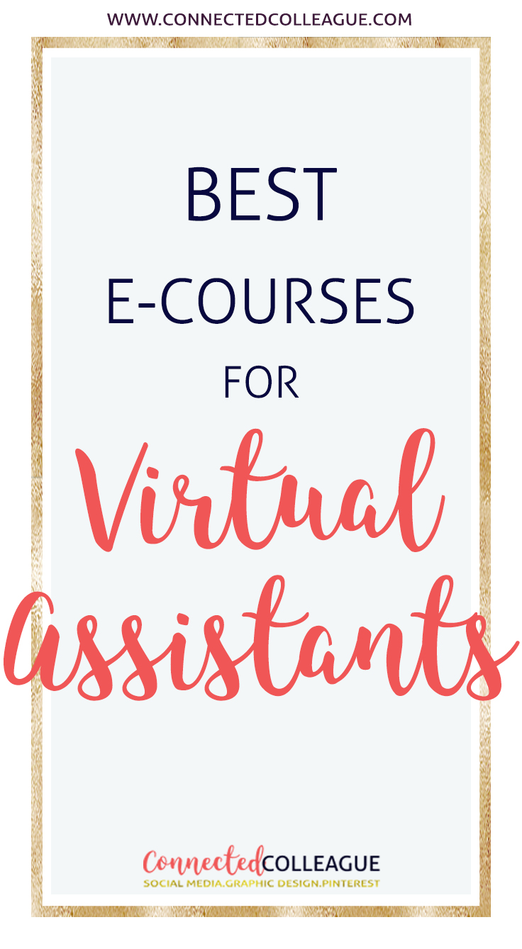 The Best E-Courses for Virtual Assistants