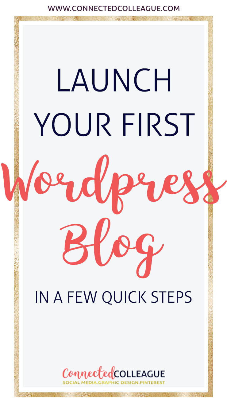 Launch your first WordPress Blog in a few quick Steps