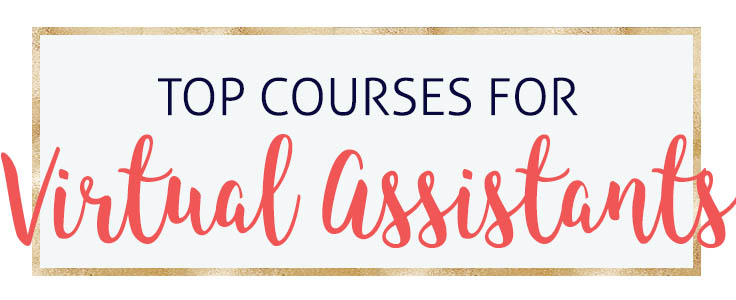 The Top Courses for Virtual Assistants