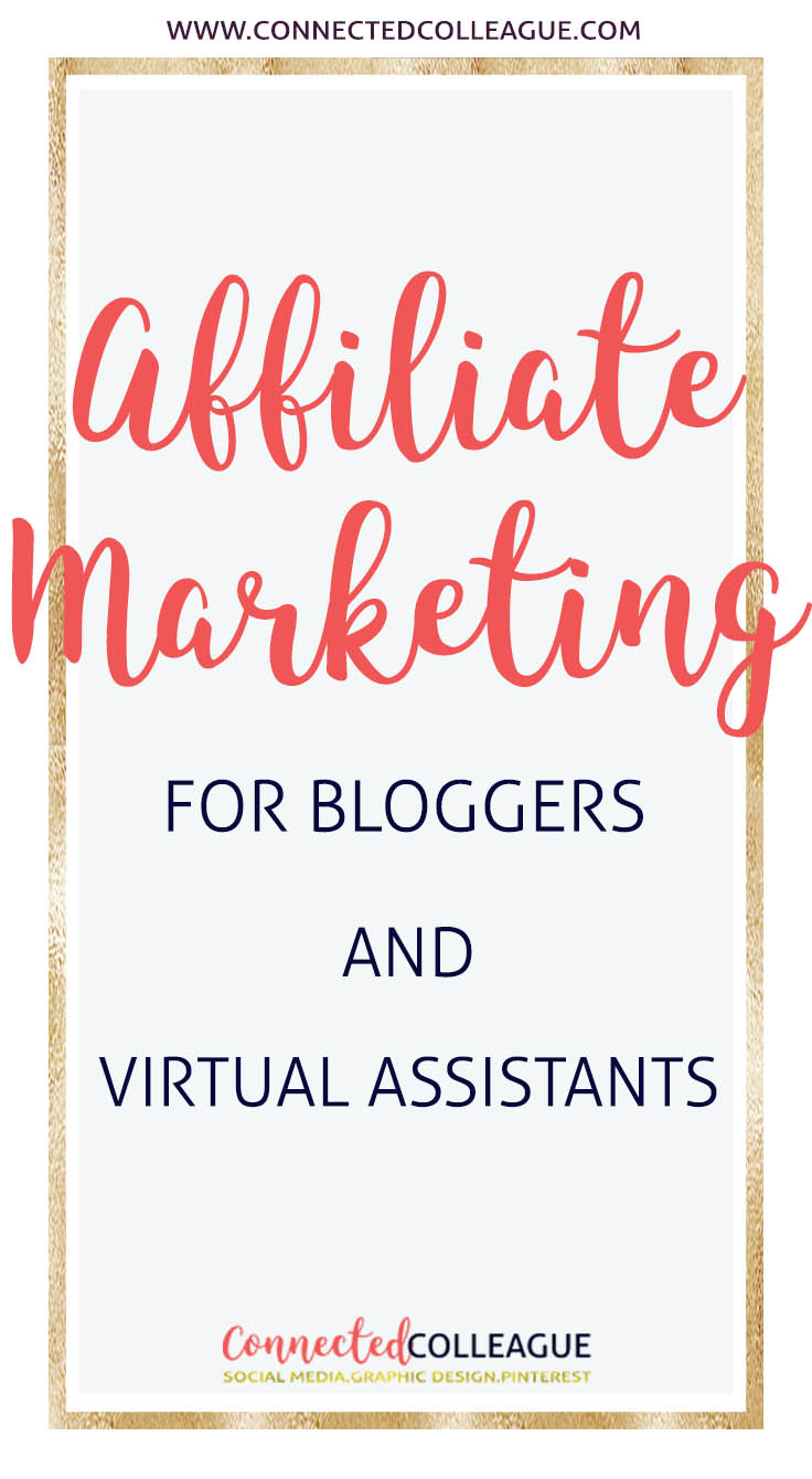 Affiliate Marketing for Bloggers and Virtual Assistants