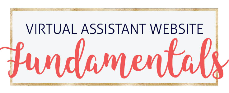 Your Virtual Assistant Website Fundamentals