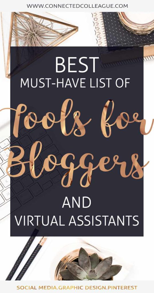 Best must-have list of tools for Bloggers and Virtual Assistants