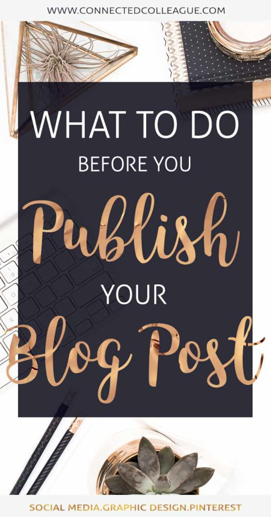 Blog Post Tips: What to do before you Publish your Blog Post